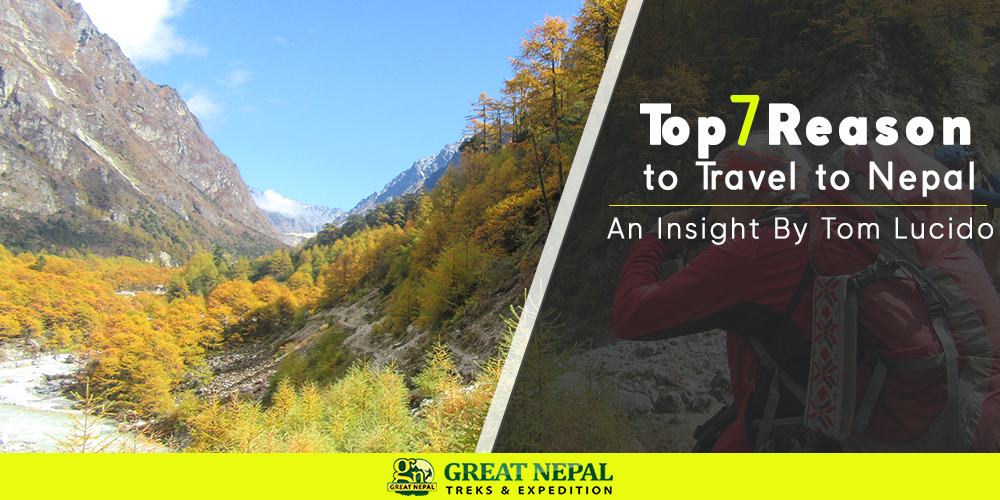 7 Reasons to Travel nepal
